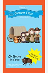 Pioneer Days: Volume 11 (Half-Pint Readers) Kindle Edition