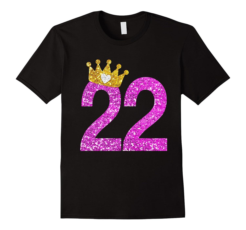 22th Birthday Girl Shirt Princess Crown Pink-PL