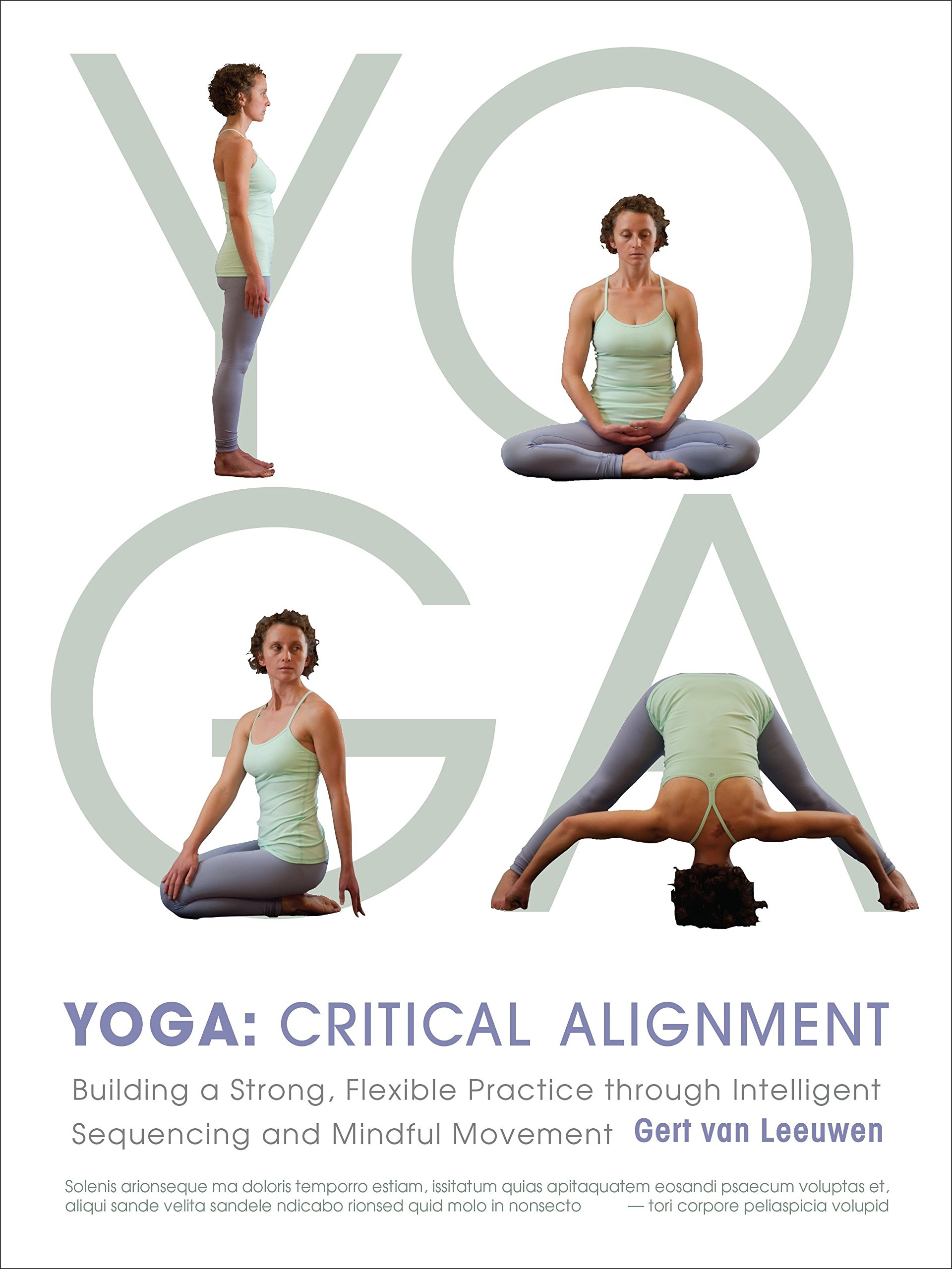 Download Yoga: Critical Alignment: Building a Strong, Flexible Practice through Intelligent Sequencing and Mindful Movement PDF