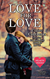 Love for Love (Hearts Series Vol. 3)