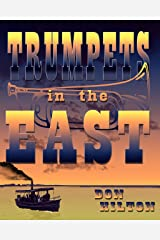 Trumpets in the East Kindle Edition