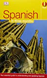 Spanish in Three Months: Your Essential Guide to Understanding and Speaking Spanish (Hugo)