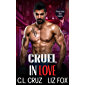 Cruel in Love: An Older Man Younger Woman Possessive Romance (Possessing Her Curves Book 3)