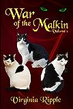 War of The Malkins: Novellas 1-3 (War of the Malkins Boxed Set)