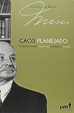 Caos planejado: Intervencionismo, socialismo, facismo e nazismo