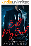 Sell My Soul (A Sixty Days Novel Book 1)
