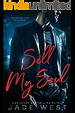 Sell My Soul (A Sixty Days Novel Book 1)