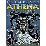 Olympians: Athena: Grey-Eyed Goddess (Olympians, 2)