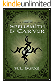 Spellsmith & Carver: Magicians' Rivalry