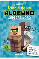 Minecraft. Diario de un aldeano superpringao (Spanish Edition) Kindle Edition