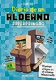 Minecraft. Diario de un aldeano superpringao