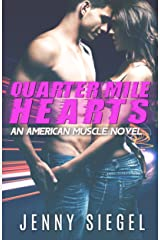 Quarter Mile Hearts (An American Muscle Novel Book 1) Kindle Edition