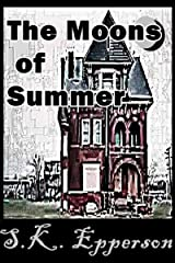 The Moons of Summer Kindle Edition