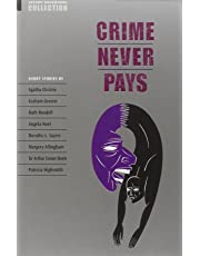 Oxford Bookworms Collection. Crime Never Pays