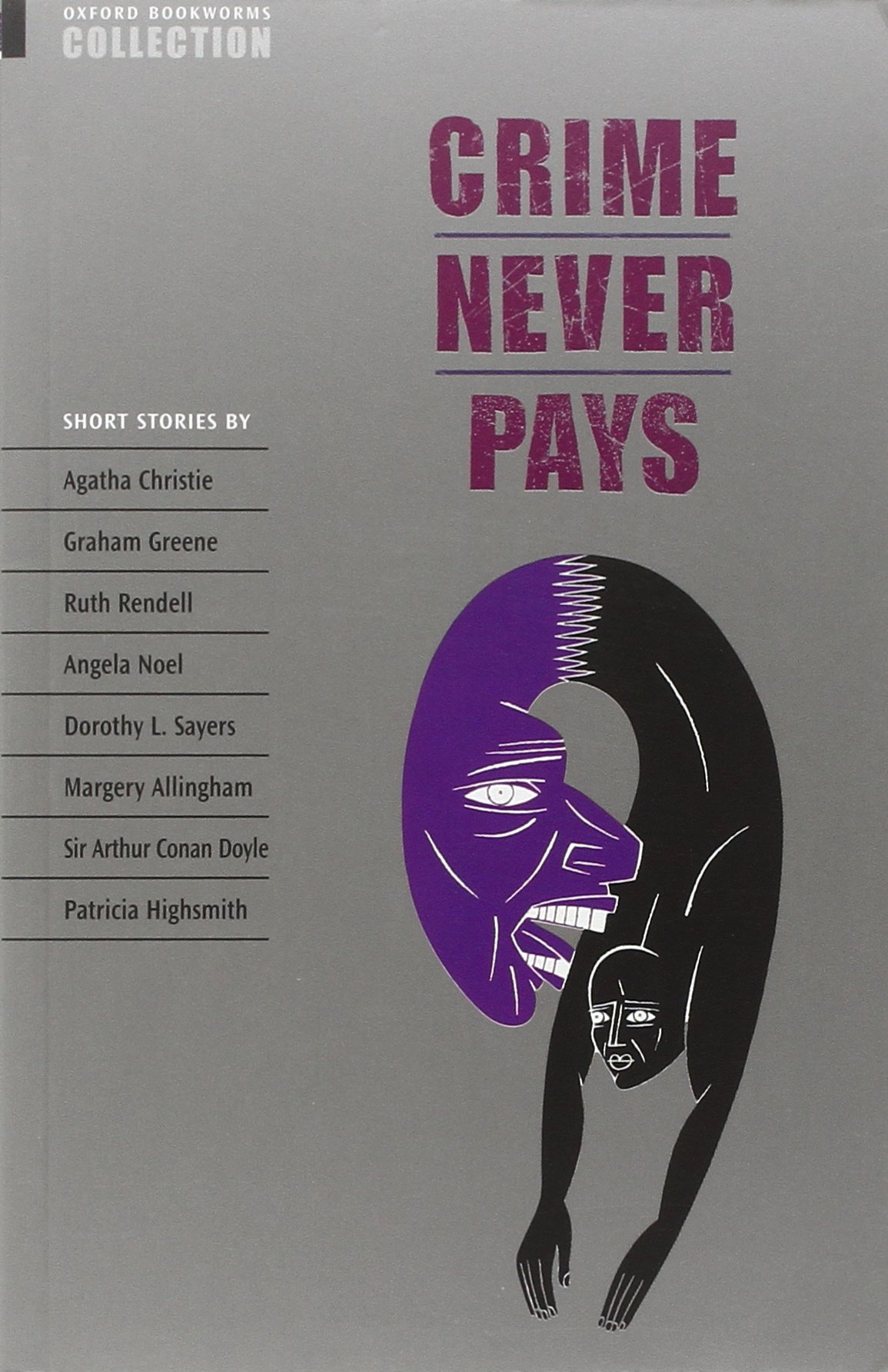 Oxford Bookworms Collection. Crime Never Pays (Inglés) Tapa blanda – 1 jul 1993 Clare West S.A. 019422693X English as a Second Language