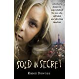 Sold in Secret: The Murder of Charlene Downes