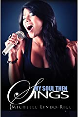 My Soul Then Sings: Book Two of the Song of the Heart Series Kindle Edition