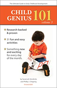 Child Genius 101 - Volume 3: The Ultimate Guide to Early