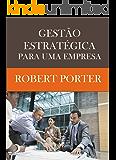 Gestão Estratégica para uma empresa