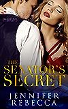 The Senator's Secret (A Presidential Affair Book 1)