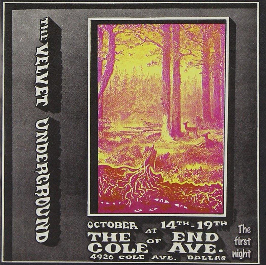 ヴェルヴェット・アンダーグラウンド/Live At The End Of Cole Avenue:1st Night