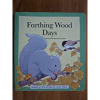 Farthing Wood Days (Animals of Farthing Wood Board Books)