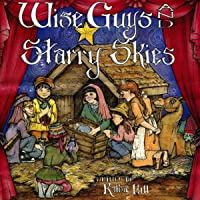Wise Guys And Starry Skies