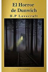 El Horror de Dunwich ( AtoZ Classics ) Edición Kindle