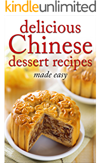 Chinese desserts cookbook the chinese dessert cookbook with delicious chinese dessert recipes made easy chinese cookbook chinese cooking dessert forumfinder Image collections