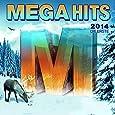 Megahits 2014 - Die Erste
