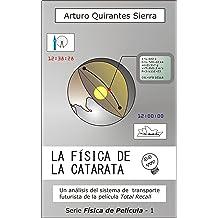 La Física de la Catarata (Física de Película nº 1) (Spanish Edition) Jan 14, 2014