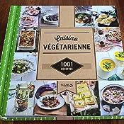 Amazon.fr - Cuisine végétarienne - 1001 recettes ...