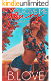 If You Give Me Yours: An Urban Love Story (Memphis Music Series Book 1)