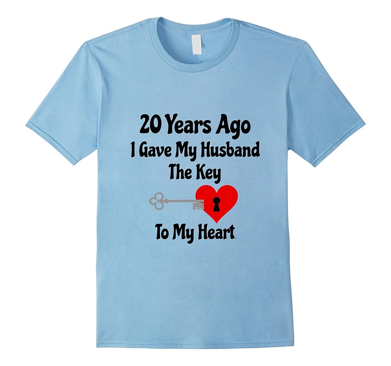 20th Wedding Anniversary Tshirt Gave Husband Key To My Heart-CD