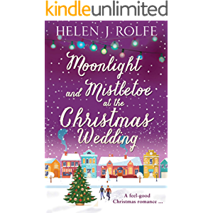 Moonlight and Mistletoe at the Christmas Wedding: An enchanting and uplifting read (New York Ever After, Book 6)