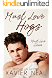 Must Love Hogs (Must Love Series Book 1)