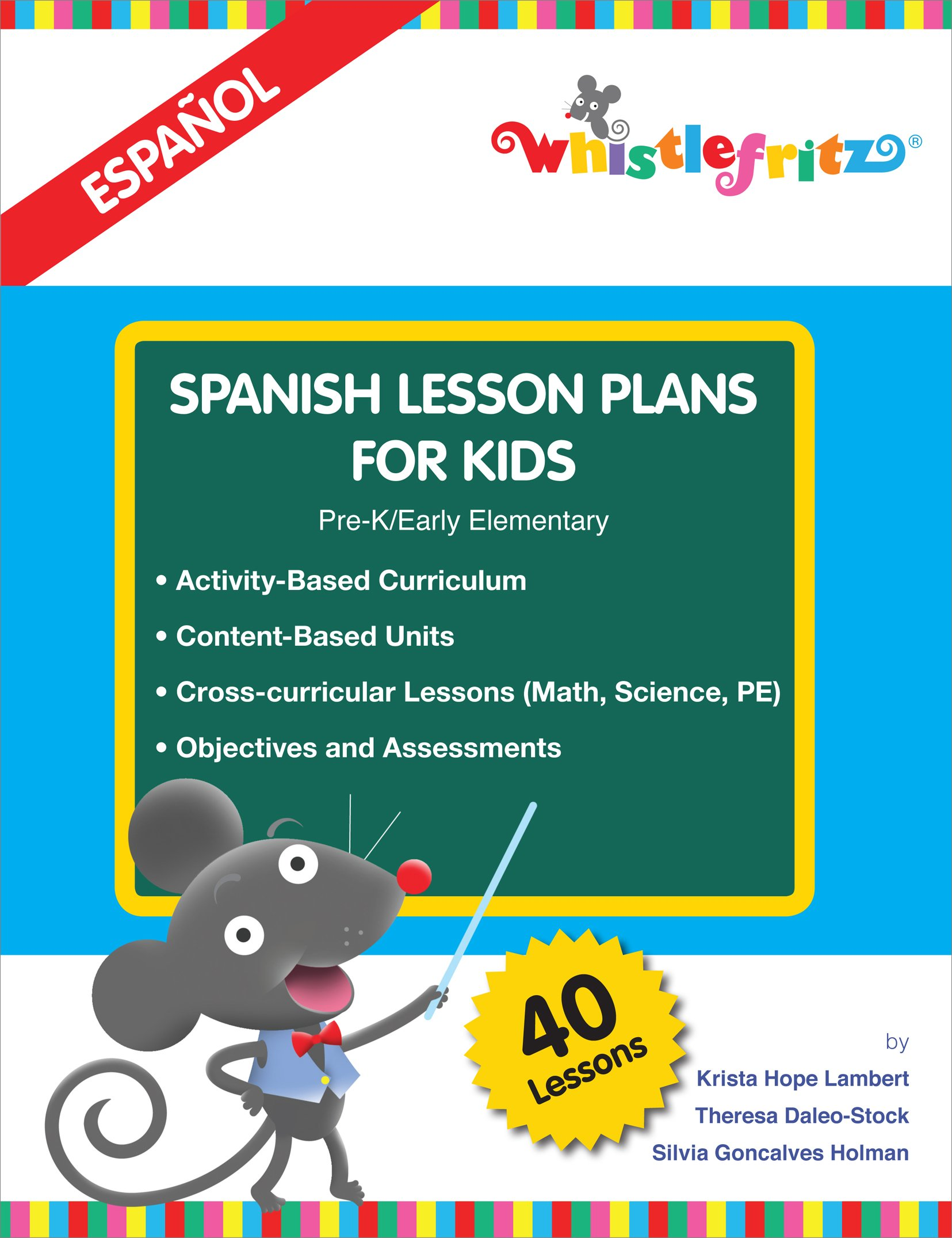 Spanish Lesson Plans for Kids (English and Spanish Edition): Krista ...