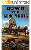 Down The Long Trail