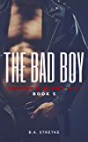 The Bad Boy: Dragon's Blood M.C. Book 5