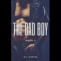 The Bad Boy: Dragon's Blood M.C. Book 5 (English Edition)