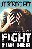 Fight for Her #1: MMA New Adult Romantic Suspense