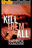 Kill Them All (Drexel Pierce Book 2)