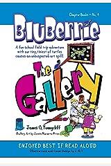 BluBerrie: The Gallery: A Fun School Field Trip Adventure Kindle Edition