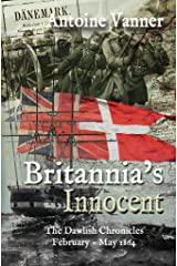 Britannia's Innocent: The Dawlish Chronicles   February – May 1864 Kindle Edition