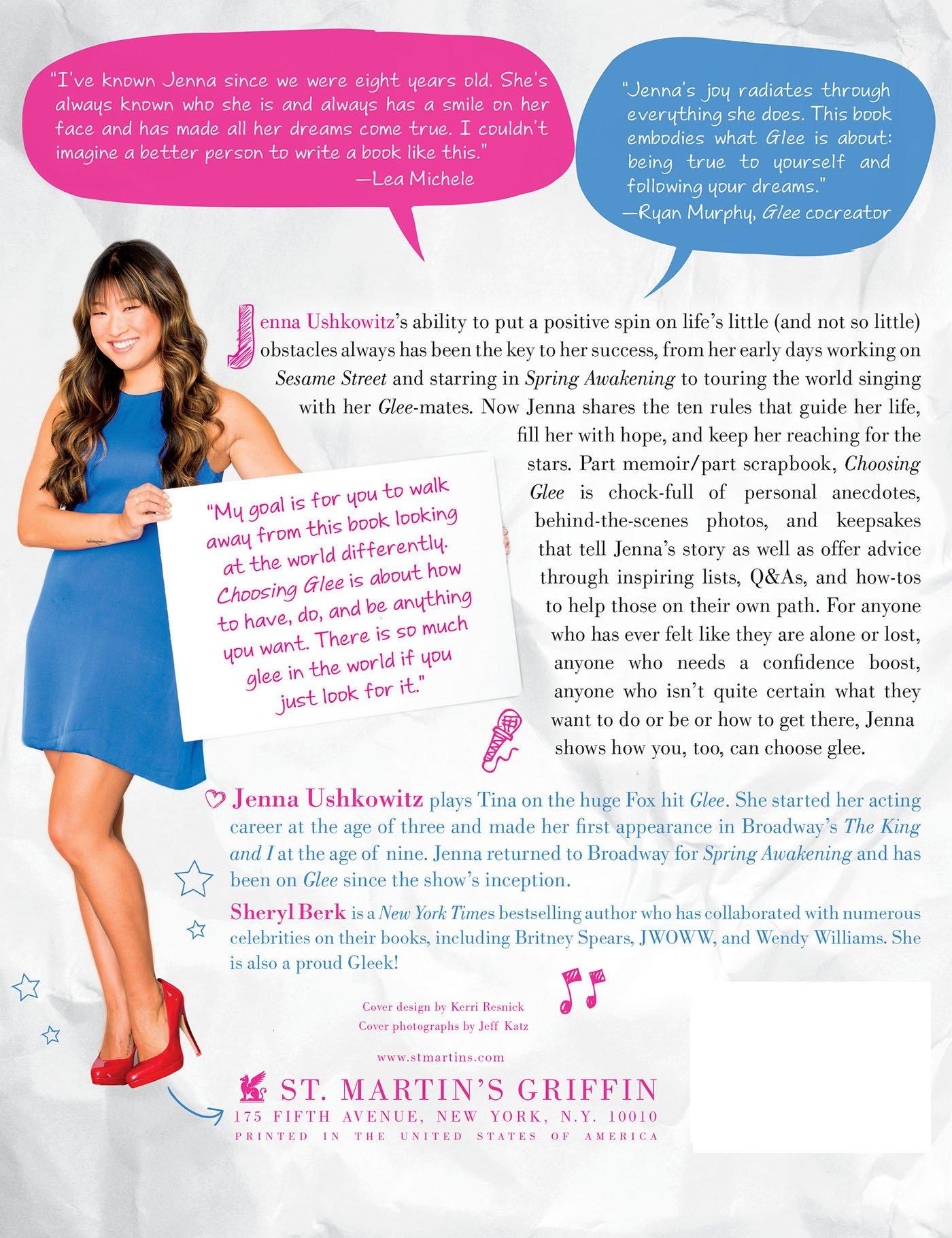 Choosing Glee: 10 Rules to Finding Inspiration, Happiness, and the Real  You: Jenna Ushkowitz, Sheryl Berk: 9781250030610: Amazon.com: Books