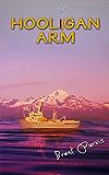 Hooligan Arm (Jim and Kram Funny Mystery Series Book 3)
