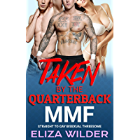 Taken by the Quarterback: MMF Straight to Gay Bisexual Threesome (Bicurious MMF Erotica)