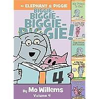 An Elephant & Piggie Biggie! Volume 4 (An Elephant and Piggie Book)