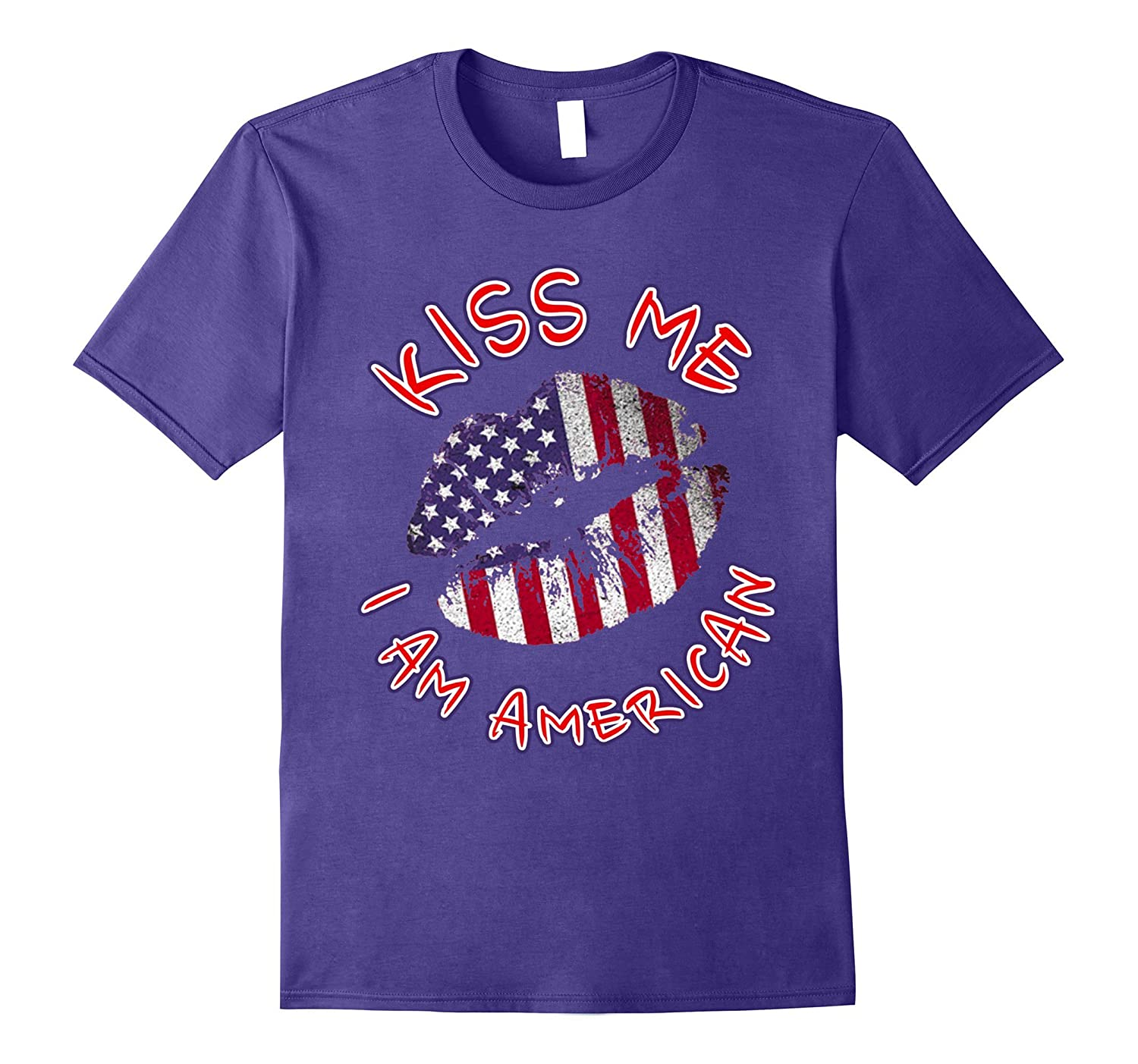 2017 Kiss Me I am American Independence Day T-shirt-4LVS