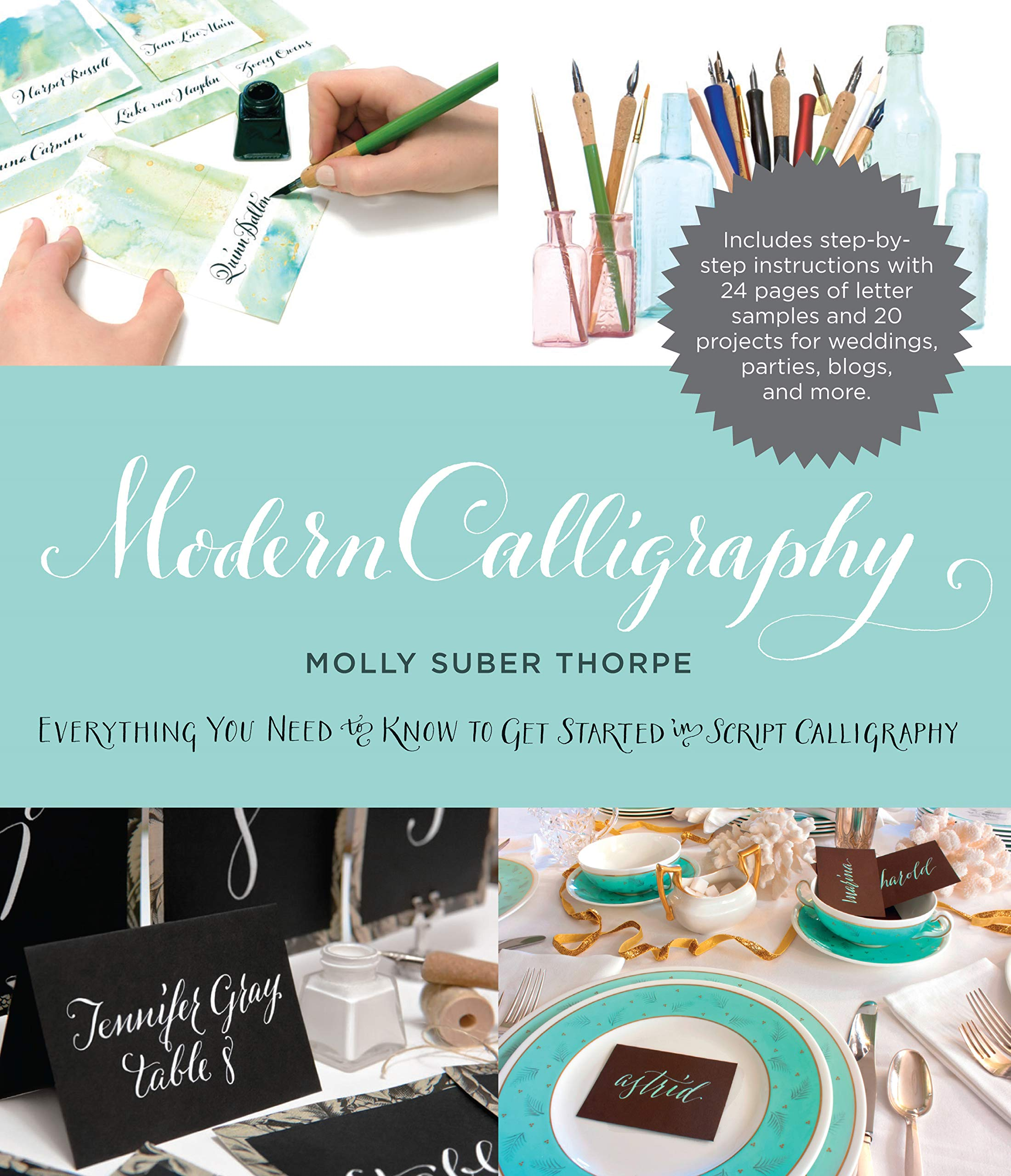 057623866f8 Modern Calligraphy: Everything You Need to Know to Get Started in ...